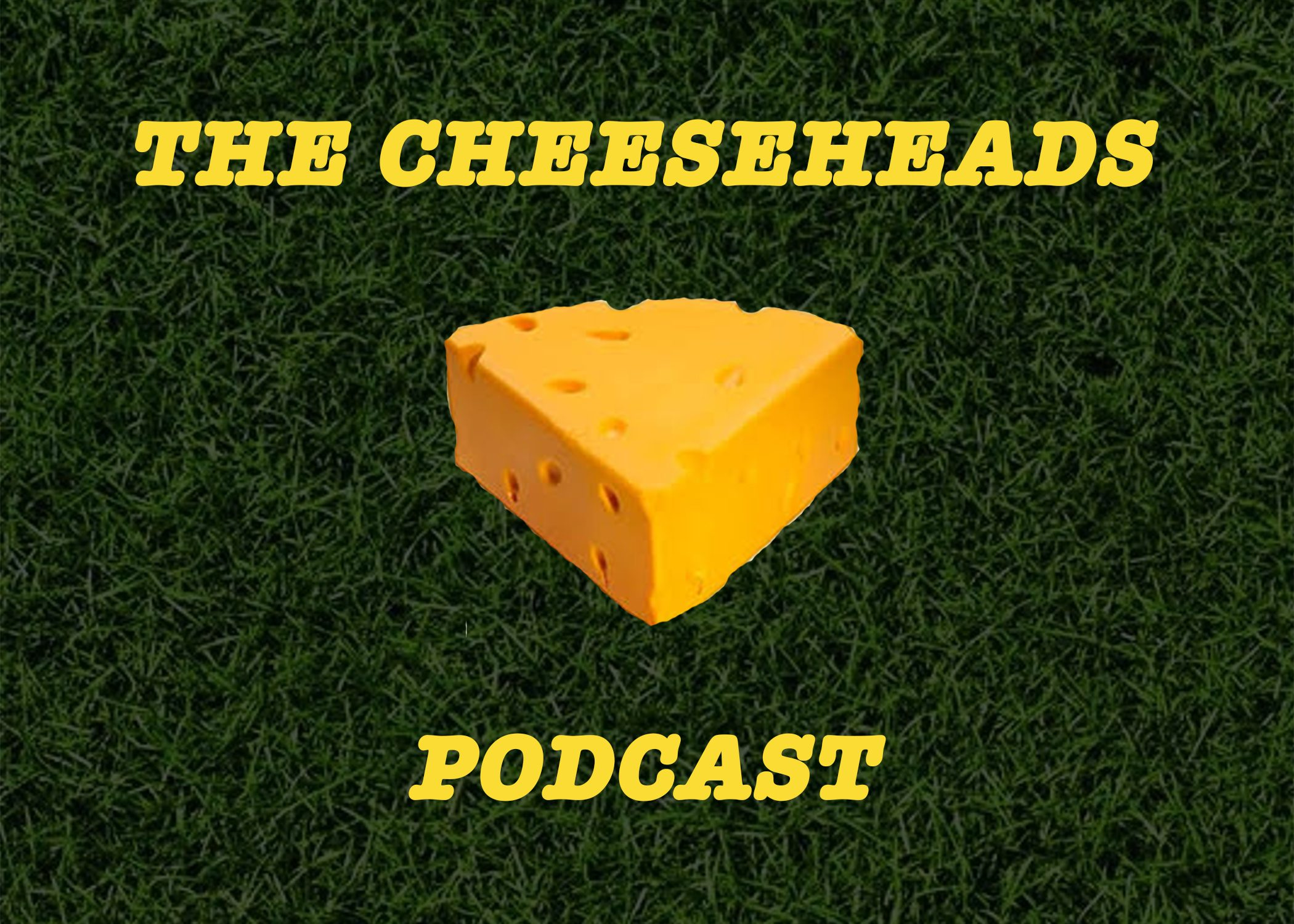 Cheeseheads Podcast: Episode 11   Rodgers Drama and Positional Battles