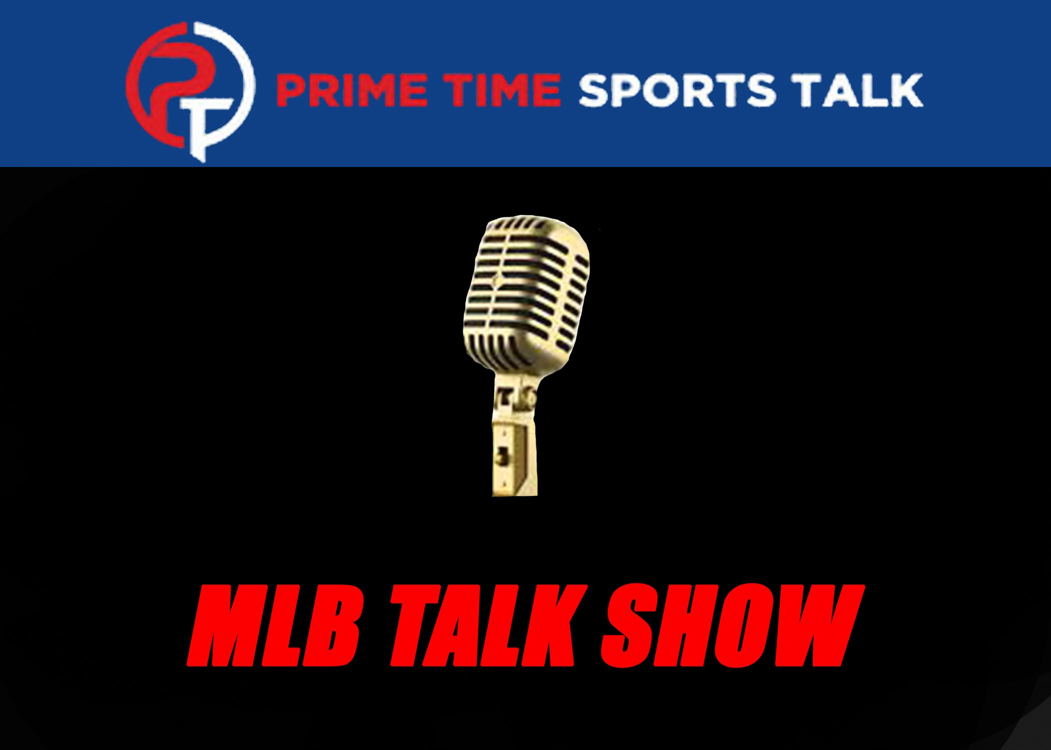 MLB Talk Show: Episode 2 | Recapping First Week of MLB Action